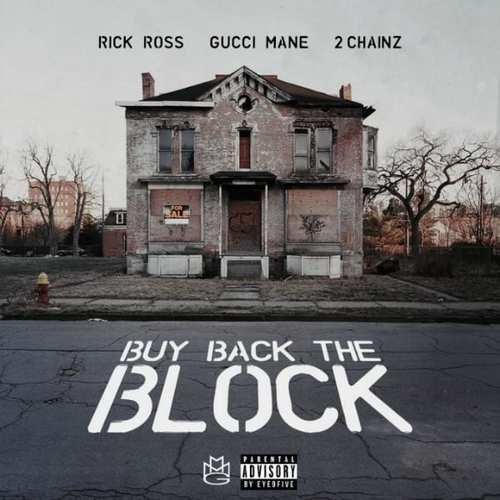 11206-rick-ross-buy-back-the-block-2-chainz-gucci-mane
