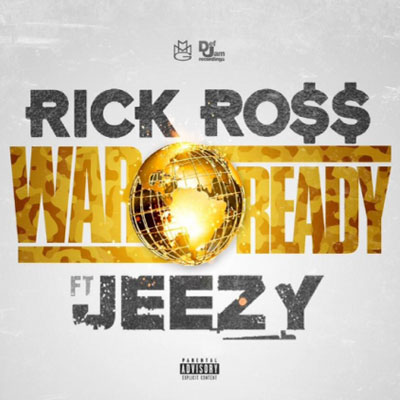 rick-ross-war-ready