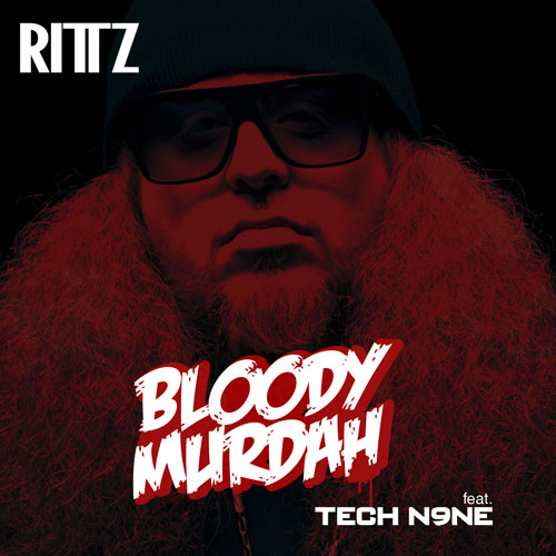 Rittz - Bloody Murdah f. Tech N9ne Artwork