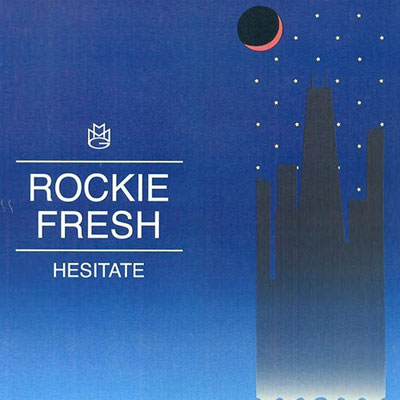 rockie-fresh-hesitate