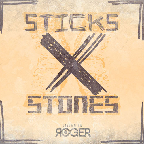 Sticks x Stones Cover