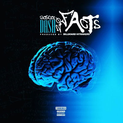 Roscoe Dash - Facts Artwork