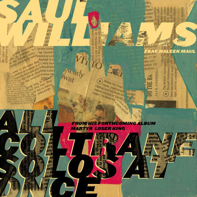 Saul Williams ft. Haleek Maul - All Coltrane Solos at Onc Artwork