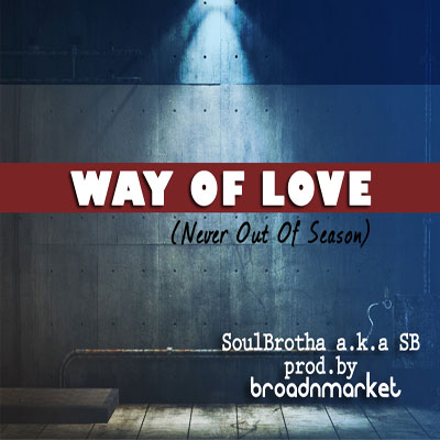 Way of Love (Never out of Season) Cover