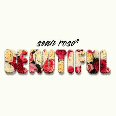 sean-rose-beautiful