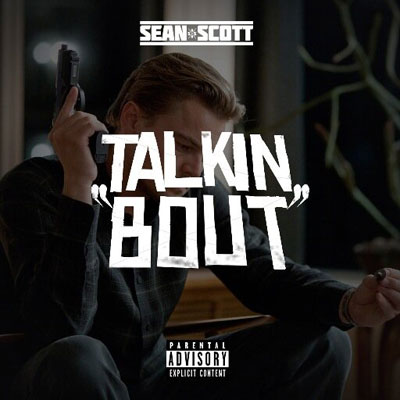 sean-scott-talkin-bout