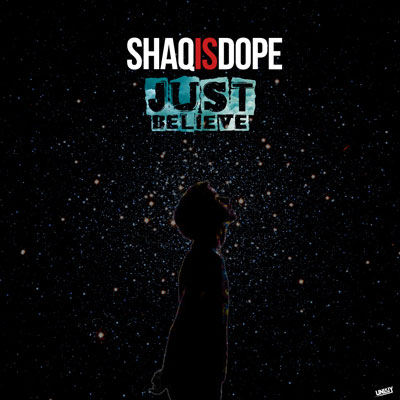 shaqisdope-just-believe