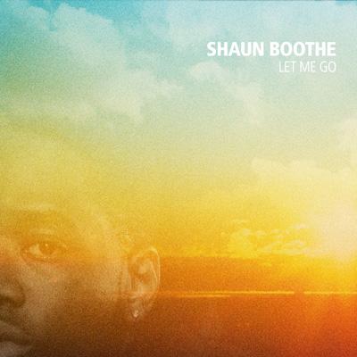 shaun-boothe-let-me-go