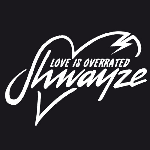 shwayze-love-is-overrated
