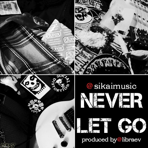 sikai-never-let-go