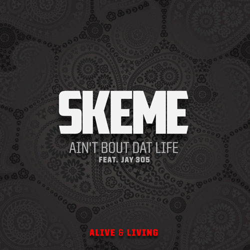 skeme-aint-bout-dat-life
