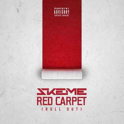 Skeme - Red Carpet (Roll Out) Artwork