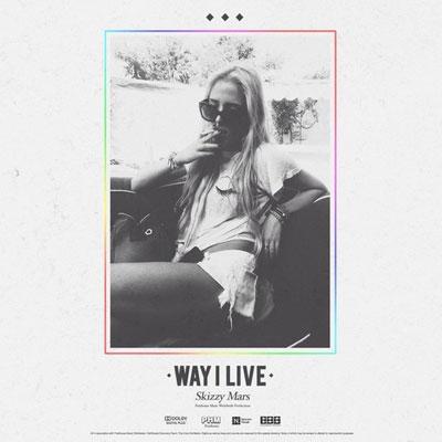 skizzy-mars-way-i-live