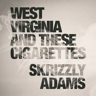 skrizzly-adams-west-virginia-and-these-cigarettes