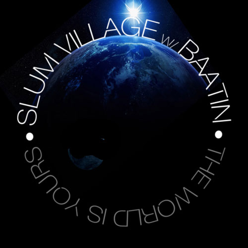 slum-village-the-world-is-yours