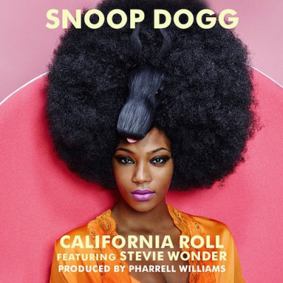 Snoop Dogg - California Roll ft. Pharrell & Stevie Wonder Artwork