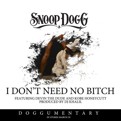 snoop-dogg-dont-need
