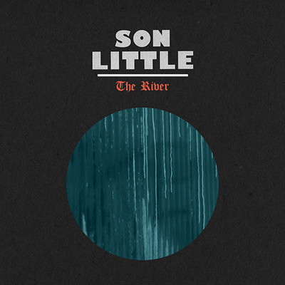 Son Little - The River Artwork