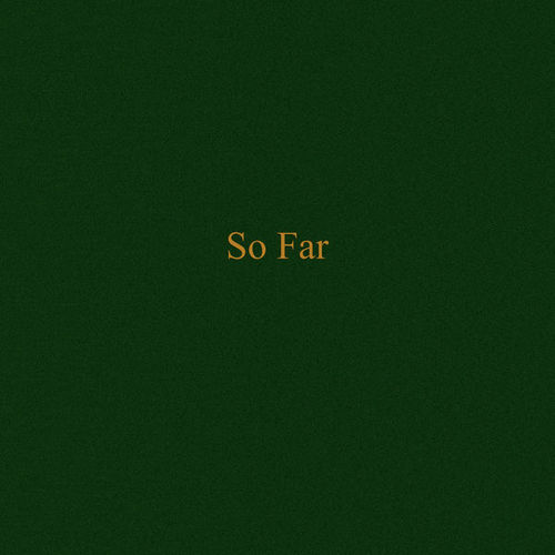sonreal-so-far