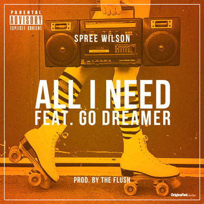 spree-wilson-all-i-need