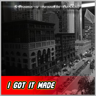 I Got It Made Promo Photo
