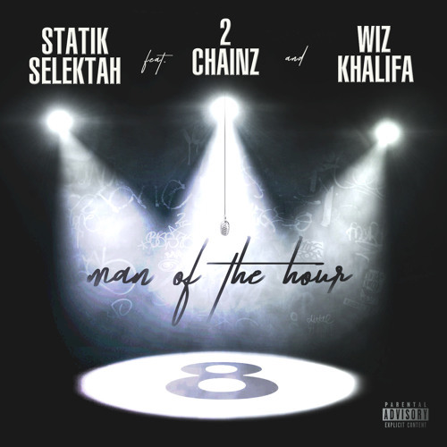 07067-statik-selektah-man-of-the-hour-2-chainz-wiz-khalifa