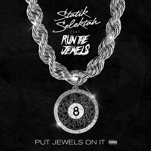 11027-statik-selektah-put-jewels-on-it-run-the-jewels
