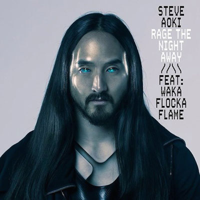 Steve Aoki ft. Waka Flocka Flame - Rage The Night Away Artwork