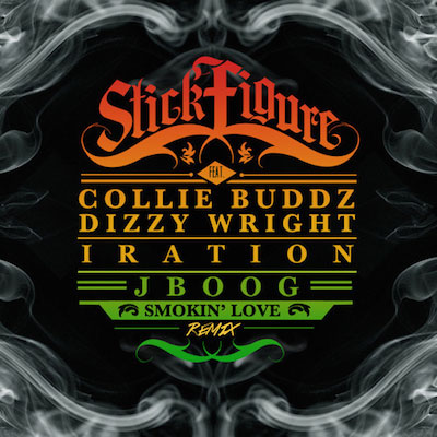 06045-stick-figure-smokin-love-remix-collie-buddz-j-boog-iration-dizzy-wrig