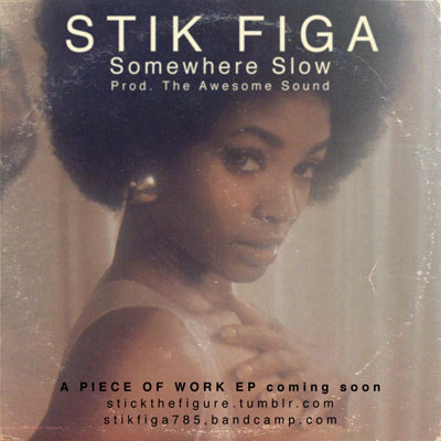 stik-figa-somewhere-slow