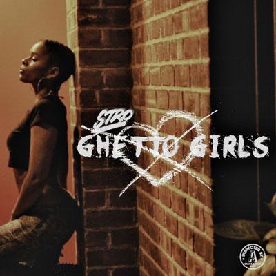 07225-stro-ghetto-girls-freestyle