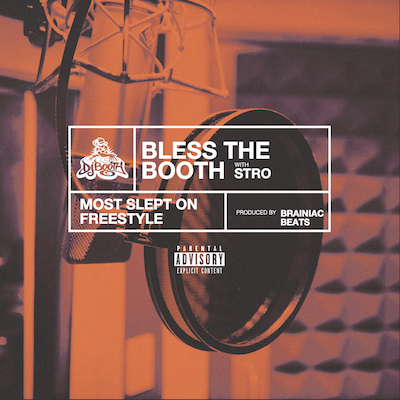 12085-stro-most-slept-on-bless-the-booth-freestyle