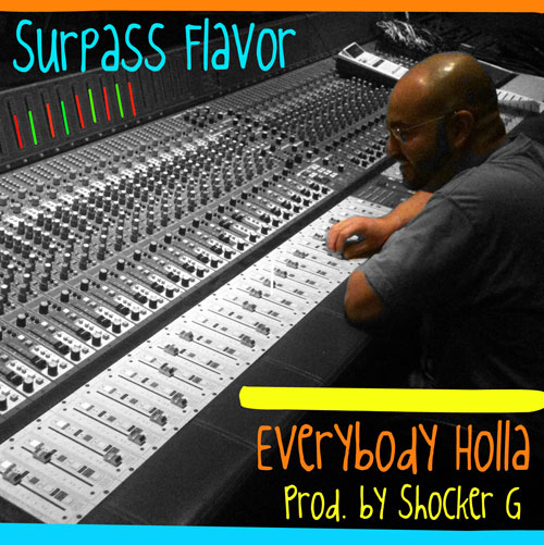 surpass-flavor-everybody-holla