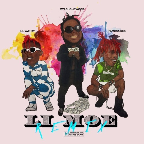 01177-swaghollywood-li-moe-remix-lil-yachty-famous-dex