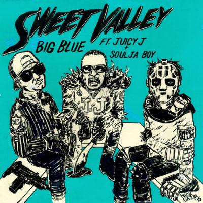 Sweet Valley - Big Blue ft. Juicy J & Soulja Boy Artwork