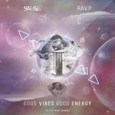 2015-04-03-swerve-916-ravp-good-vibes-good-energy
