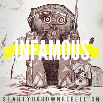 startyourownrebellion-infamous