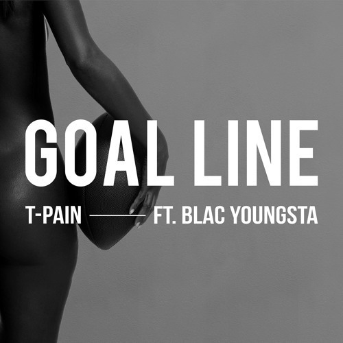 09297-t-pain-goal-line-blac-youngsta