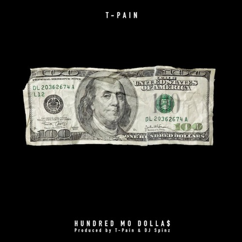 03246-t-pain-hundred-mo-dollas