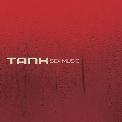 Tank - Sex Music Artwork. Music Video