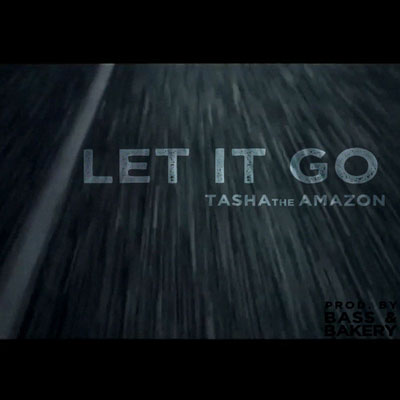 tasha-the-amazon-let-it-go