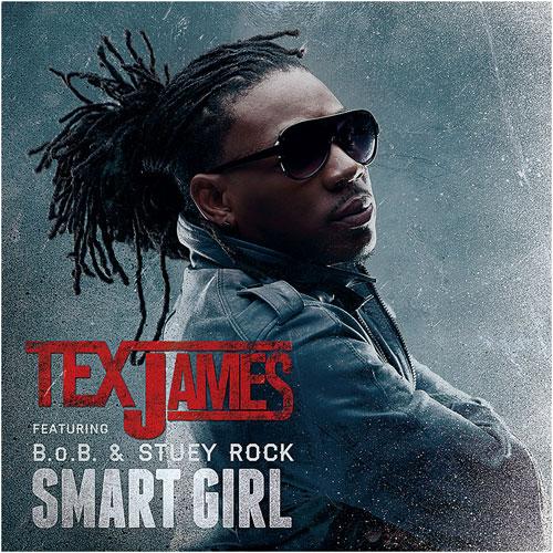Kaba Tribute Feat Smart: Tex James - Smart Girl Ft. B.o.B, Stuey Rock