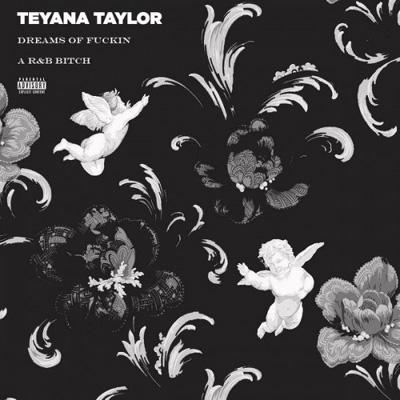 teyana-taylor-dreams-of-fkin-a-rb-btch