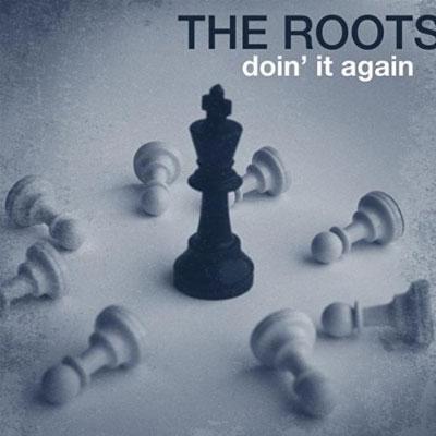 roots-doin-it-again