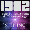 1982 (Statik Selektah & Termanology) - Shining Artwork
