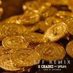 2 Chainz - BFF (Remix) ft. Jeezy Artwork