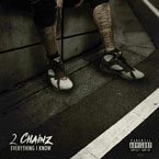 2 Chainz - Everything I Know Artwork