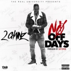 2 Chainz - No Off Days Artwork