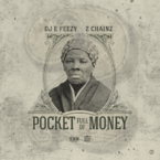 DJ E-Feezy - Pocket Full Of Money ft. 2 Chainz Artwork