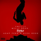2 Milly - Milly Rock (Remix) ft. A$AP Ferg & Rick Ross Artwork